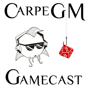 The CarpeGM Gamecast